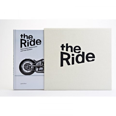 Książka The Ride - New Custom Motorcycles and Their Builders